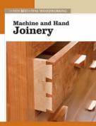 Machine and Hand Joinery