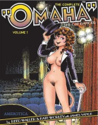 """The Complete """"Omaha"""" the Cat Dancer"""
