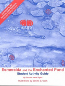 Esmeralda and the Enchanted Pond