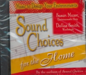 Sound Choices for Home [Audio]