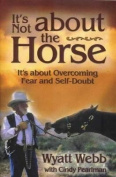 It's Not about the Horse