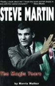 Steve Martin: The Magic Years