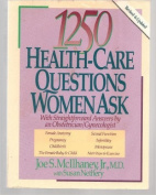 1250 Health Care Questions Women Ask