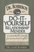 Dr. Rosberg's Do-it-Yourself Relationship Mender