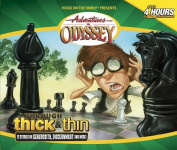 Through Thick and Thin (Adventures in Odyssey  [Audio]