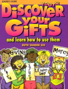 Discover Your Gifts Youth Leader's Guide
