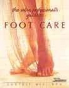 The Salon Professional's Guide to Footcare