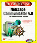 How to Use Netscape Communicator 4
