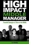 The High-Impact Middle Manager