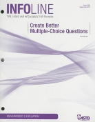 Create Better Multiple-Choice Questions