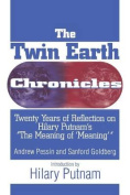 The Twin Earth Chronicles