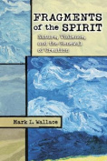 Fragments of the Spirit