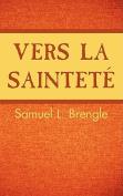 Vers La Saintete [FRE]
