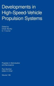 Developments in High-Speed Vehicle Propulsion Systems