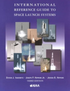 International Reference Guide to Space Launch Systems