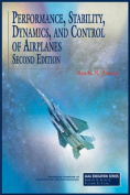Performance, Stability, Dynamics and Control of Airplanes