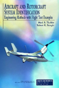 Aircraft and Rotorcraft System Identification