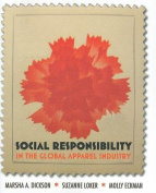 Social Responsibility in the Global Apparel Industry