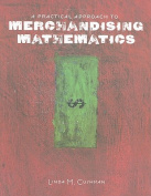 A Practical Approach to Merchandising Mathematics [With CDROM]
