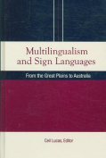 Multilingualism and Sign Languages
