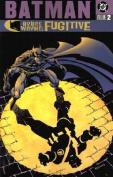 Batman: Bruce Wayne: Fugitive