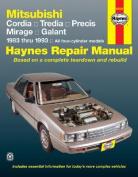 Mitsubishi Cordia, Tredia, Precis, Mirage, Galant (1983-1993) Automotive Repair Manual