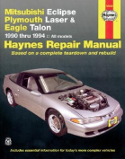 Mitsubishi Eclipse, Plymouth Laser and Eagle Talon (1990-1994) Automotive Repair Manual