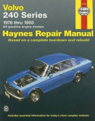 Volvo 240 Series (1976-1993) Automotive Repair Manual