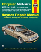 Chrysler Mid-size Front Wheel Drive Models (1982 to 1995) Automotive Repair Manual