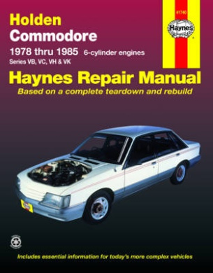 Holden Commodore Australian Automotive Repair Manual: 1978 to 1985 (Haynes Automotive Repair Manuals)