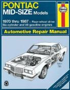 Pontiac Mid-size Models (1970-87) Automotive Repair Manual