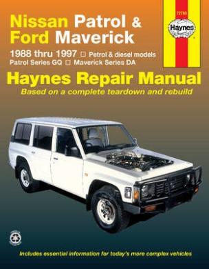Nissan Patrol and Ford Maverick Australian Automotive Repair Manual: 1988-1997 (Haynes Automotive Repair Manuals)