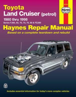 Toyota Land Cruiser Automotive Repair Manual: 1980 to 1998 (Haynes Automotive Repair Manuals)