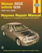 fits Nissan 350Z & Infiniti Automotive Repair Manual