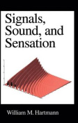 Signals, Sound and Sensation