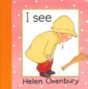 I See [Board Book]