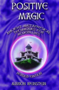 Positive Magic