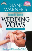 Diane Warner's Complete Book of Wedding Vows