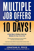 Multiple Job Offers in 10 Days