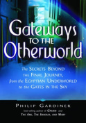 Gateways to the Otherworlds