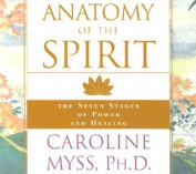 Anatomy of the Spirit [Audio]