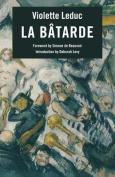 La Batarde: (The Bastard)