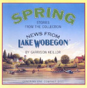 News from Lake Wobegon: Spring [Audio]