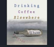 Drinking Coffee Elsewhere [Audio]
