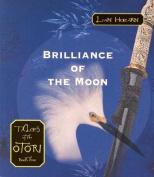 Brilliance of the Moon [Audio]