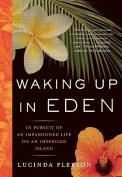 Waking Up in Eden