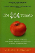 The $64 Tomato