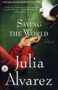 Saving the World (Shannon Ravenel Books