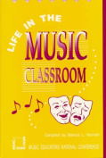 Life in the Music Classroom