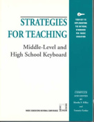 Strategies for Teaching Middle-level and High School Keyboard